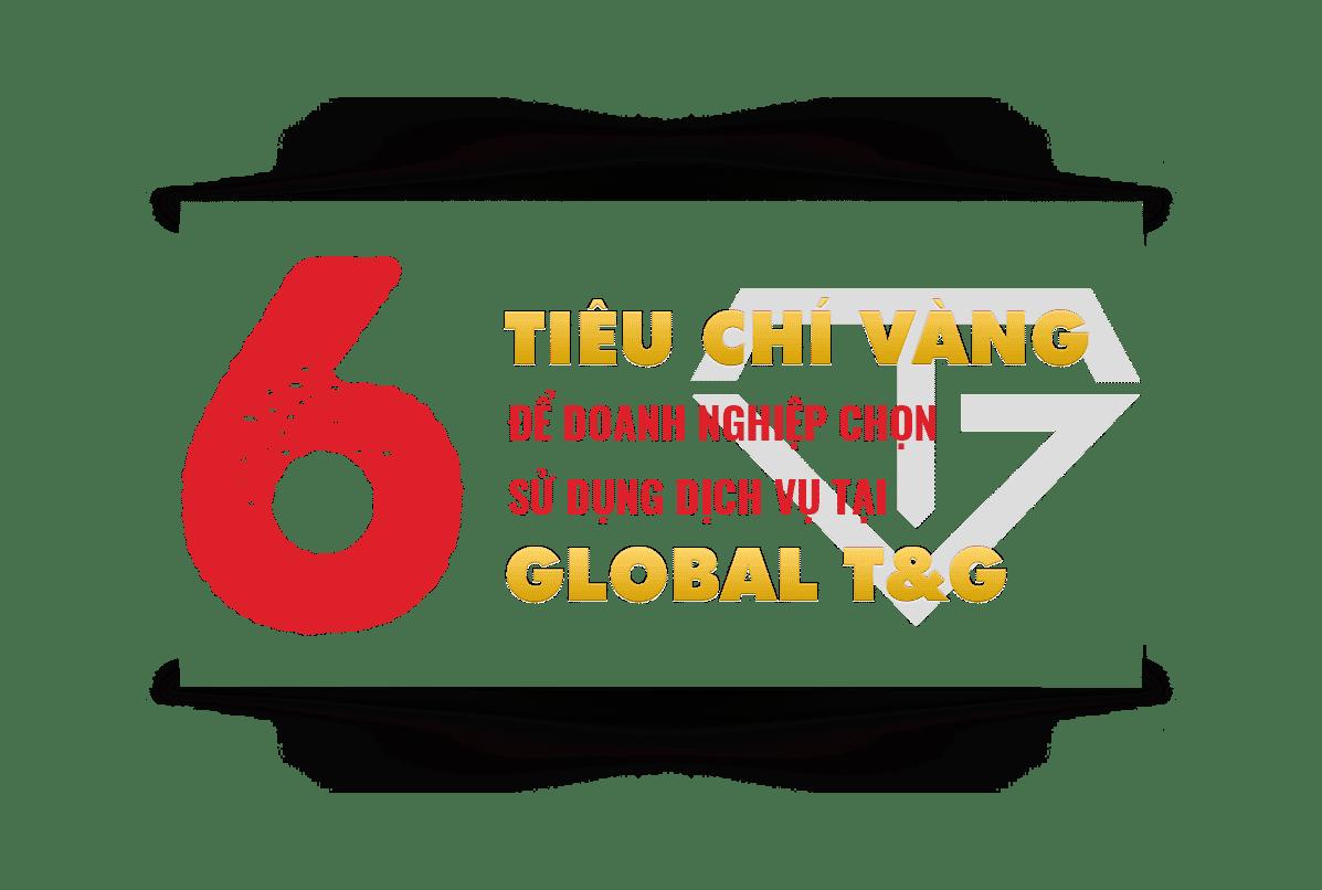 Banner about 6 tiêu chí Global